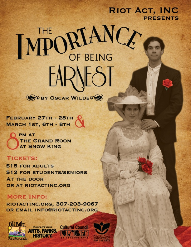 The Importance of Being Earnest » Riot Act, Inc.